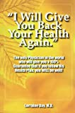 I Will Give You Back Your Health Again