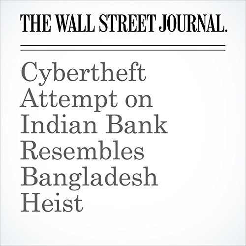 Cybertheft Attempt on Indian Bank Resembles Bangladesh Heist copertina