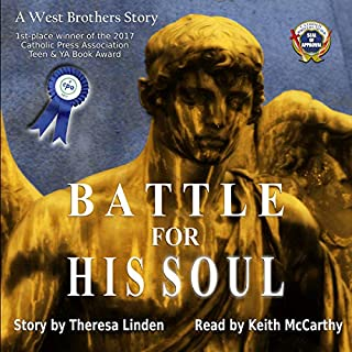 Battle for His Soul                   By:                                                                                                                                 Theresa Linden                               Narrated by:                                                                                                                                 Keith McCarthy                      Length: 9 hrs and 29 mins     3 ratings     Overall 5.0