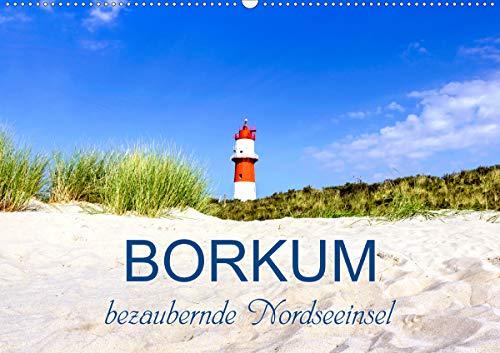 Borkum, bezaubernde Nordseeinsel (Wandkalender 2021 DIN A2 quer)