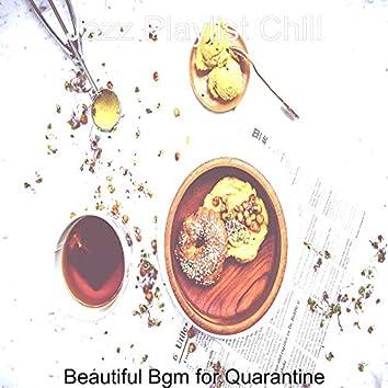 Beautiful Bgm for Quarantine