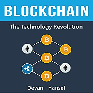 Blockchain: The Technology Revolution Behind Bitcoin and Cryptocurrency audiobook cover art