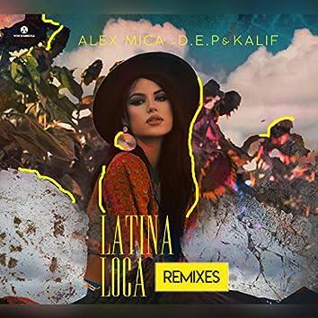 Latina Loca (feat. D.E.P & Kalif)