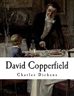 David Copperfield (Classic Charles Dickens)