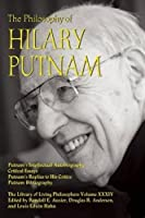 The Philosophy of Hilary Putnam (Library of Living Philosophers (34))