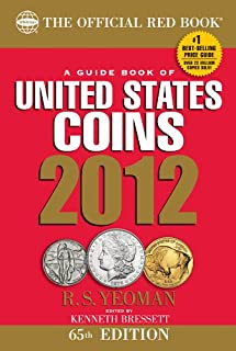 The Official Red Book: A Guidebook of United States Coins 2012 (Official Red Book: A Guide Book of United States Coins)