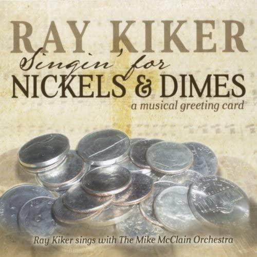 Ray Kiker & The Mike McClain Orchestra