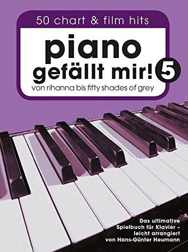 Piano gefällt mir! - Band 5: Songbook für Klavier