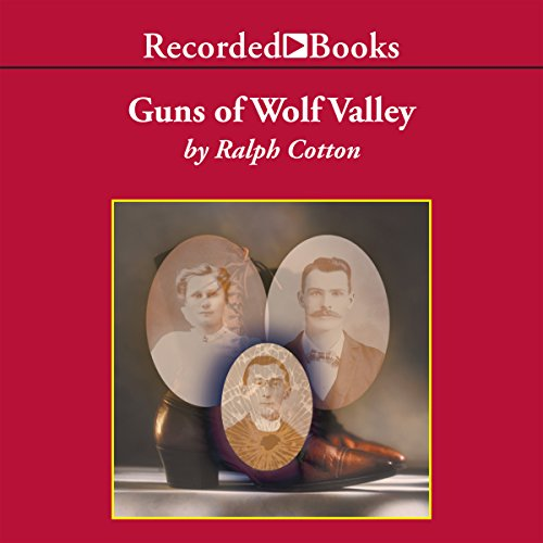 Guns of Wolf Valley audiobook cover art