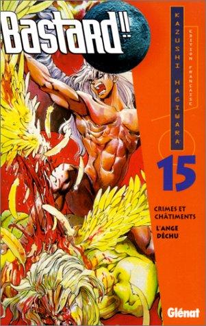 Bastard ! ! - Crimes et châtiment, tome 15 : L'Ange déchu
