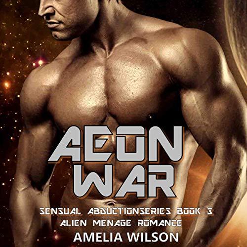 Aeon War: Alien Menage Romance cover art
