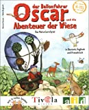 Oscar und die Abenteuer der Wiese - Rotraut Greune