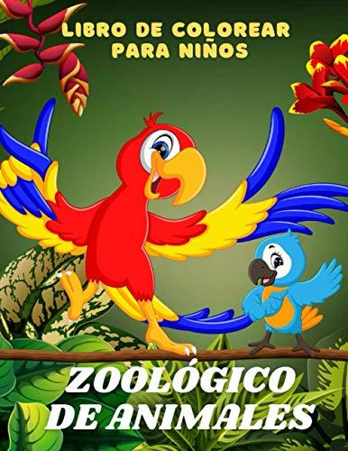 ZOOLÓGICO DE ANIMALES - Libro De Colorear Para Niños: ANIMALES MARINOS, ANIMALES DE GRANJA, ANIMALES DE LA SELVA, ANIMALES DEL BOSQUE Y ANIMALES DEL CIRCO