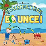 Summertime Bounce! (Matte Color Paperback) (4) (Flitzy Rhyming Book)