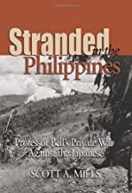 Stranded in the Philippines: Professor Bell's Private War Against the Japanese