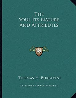 The Soul Its Nature And Attributes