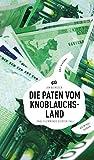 Die Paten vom Knoblauchsland (eBook): Paul Flemmings siebter Fall - Frankenkrimi