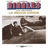 Biggles présente ... Pierre Clostermann - Le Grand Cirque