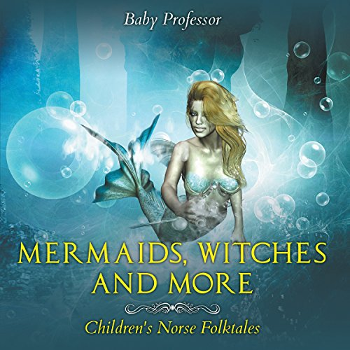 Mermaids, Witches, and More | Children's Norse Folktales audiobook cover art