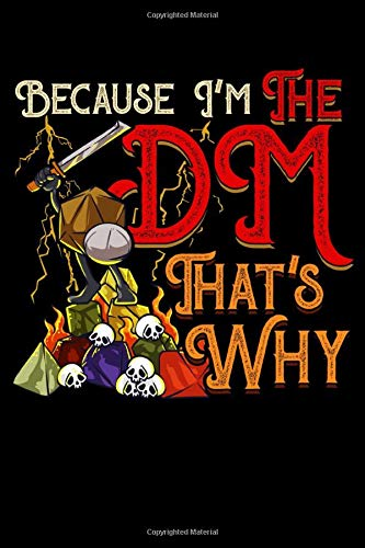 Because I'm The DM That's Why: Funny Because I'm The DM, That's Why Sudoku Puzzle Book - Over 230+ Sudoku Puzzles With Solutions - Engaging ... Games For Kids & Adults (6
