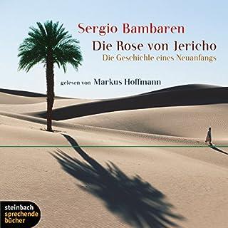 Die Rose von Jericho. Die Geschichte eines Neuanfangs Titelbild