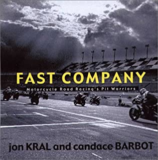 Fast Company : Motorcycle Road Racing's Pit Warriors
