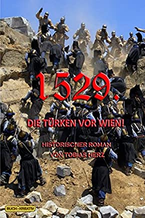 1529.: Die Türken vor Wien!