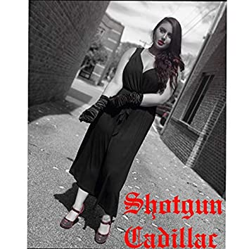 Shotgun Cadillac