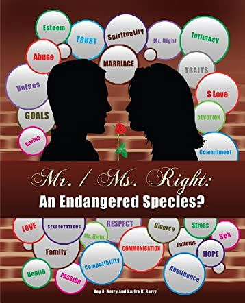 Mr. / Ms. Right: An Endangered Species?