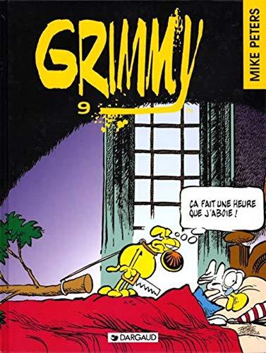 Grimmy, tome 9 : Ca fait une heure que j' aboie