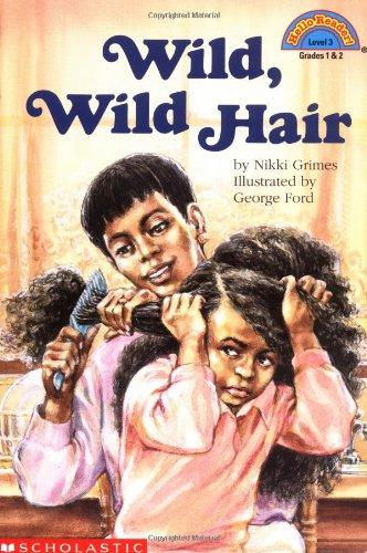 Wild, Wild Hair (HELLO READER LEVEL 3)の詳細を見る