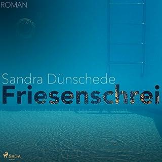 Friesenschrei                   Autor:                                                                                                                                 Sandra Dünschede                               Sprecher:                                                                                                                                 Jürgen Wellbrock                      Spieldauer: 6 Std. und 22 Min.     127 Bewertungen     Gesamt 3,9