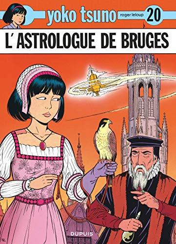 Yoko Tsuno, tome 20 : L'astrologue de Bruges