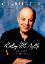 Killing Me Softly: My Life in Music