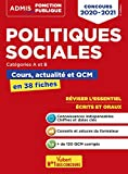 Politiques sociales - Cours, actualité et QCM - Concours de catégories A et B - L'essentiel en 38 fiches - Concours 2020-2021