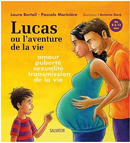 Lucas ou l'aventure de la vie