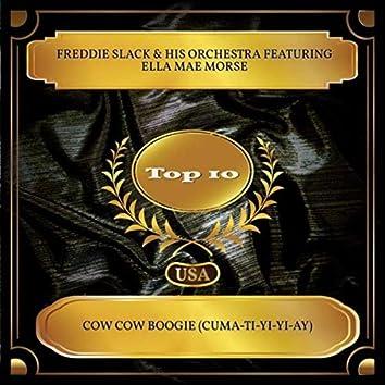 Cow Cow Boogie (Cuma-Ti-Yi-Yi-Ay) (Billboard Hot 100 - No. 09)