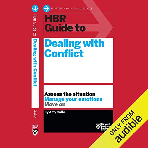 HBR Guide to Dealing with Conflict audiobook cover art