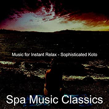 Music for Instant Relax - Sophisticated Koto