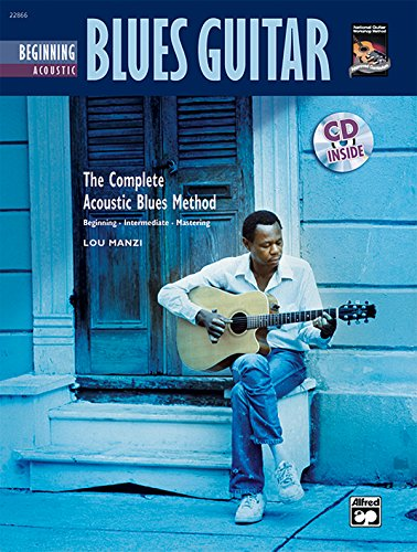 Complete Acoustic Blues Method: Beginning Acoustic Blues Guitar (Book & CD)...