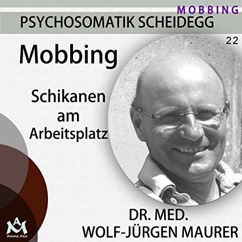 Mobbing. Schikanen am Arbeitsplatz audiobook cover art