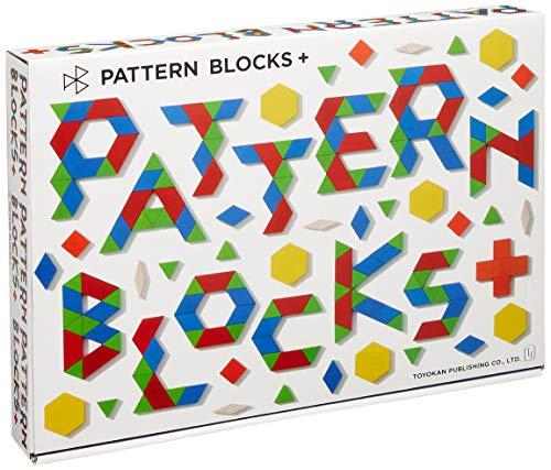 PATTERN BLOCKS+【パターンブロックプラス・東洋館出版社オリジナル・木のおもちゃ・150ピース・オールカラータスクカード、立体積み上げシート、ブロック収納ポーチ付き】 ([バラエティ])