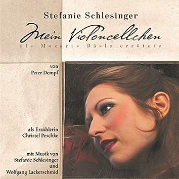 Mein Violoncellchen - als Mozarts Bäsle errötete (Hörspiel mit Musik)