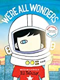 We're All Wonders: Read Together Edition (Read Together, Be Together)