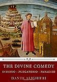 The Divine Comedy: Inferno - Purgatorio - Paradiso by Dante Alighieri