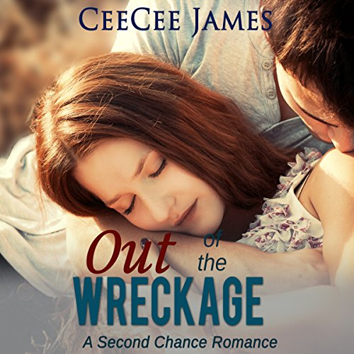 Out of the Wreckage     Second Chance Series, Book 2              By:                                                                                                                                 CeeCee James                               Narrated by:                                                                                                                                 Emma Clark                      Length: 7 hrs and 53 mins     Not rated yet     Overall 0.0
