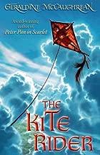 The Kite Rider by Geraldine McCaughrean (4-Oct-2007) Paperback