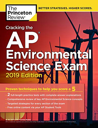 Cracking the AP Environmental Science Exam, 2019 Edition: Practice Tests &...