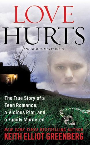 Amazon Com Love Hurts The True Story Of A Teen Romance A Vicious Plot And A Family Murdered St Martin S True Crime Library Ebook Greenberg Keith Elliot Kindle Store Erin caffey, in the early morning hours of march 1, 2008, two men burst into the caffey home in alba, texas, and the mastermind, their daughter because her parents disapproved of her boyfriend. love hurts the true story of a teen romance a vicious plot and a family murdered st martin s true crime library