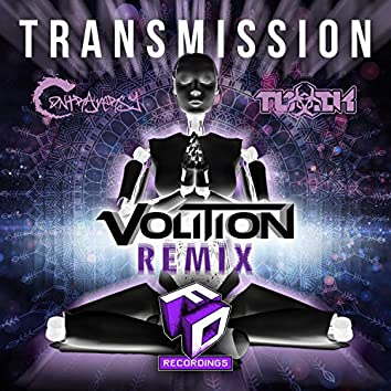 Transmission (Volition Remix)